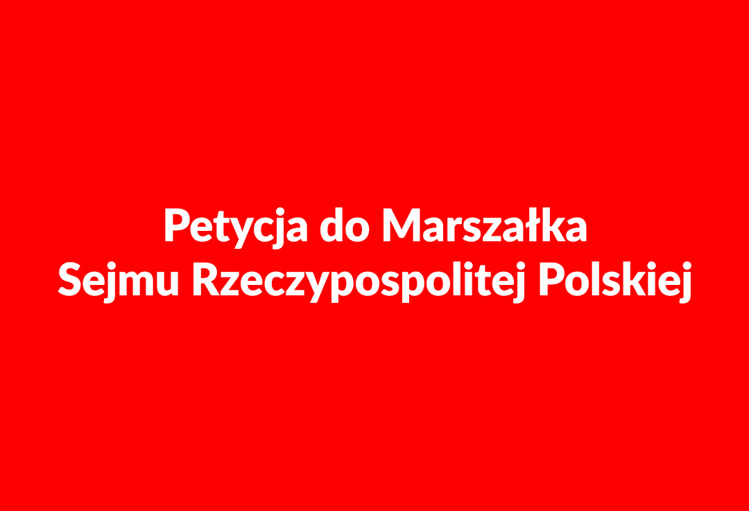 Petycja STORAT do Marszałka Sejmu Rzeczypospolitej Polskiej